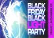 Black Friday Black Light Party Whisky River