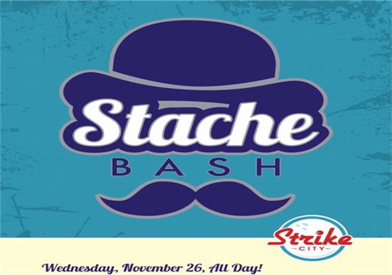Stache Bash @ StrikeCity – Nov 26th