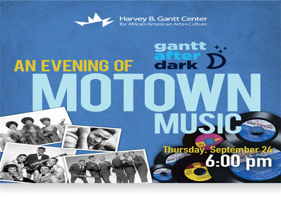 Gantt After Dark: An Evening Of Motown Music