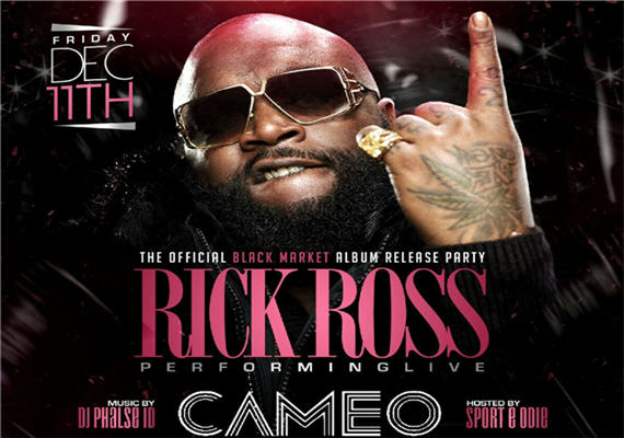 Rick Ross Black Market Album Release Party Cameo Charlotte