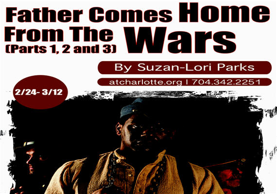 FATHER COMES HOME FROM THE WARS (PARTS 1, 2, & 3)