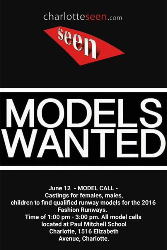 Charlotte Seen Model Call June 2016