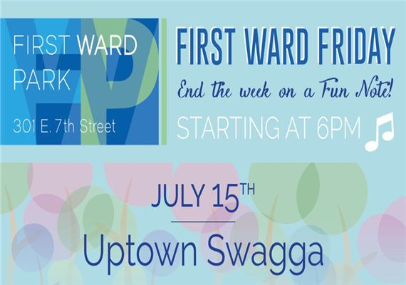 First Ward Friday