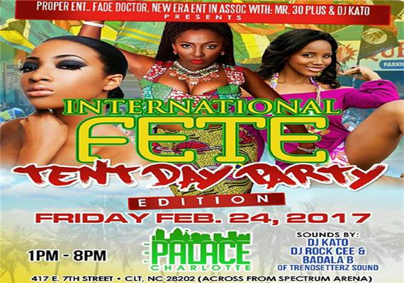 International Fete Tent Day Party – Feb 24th