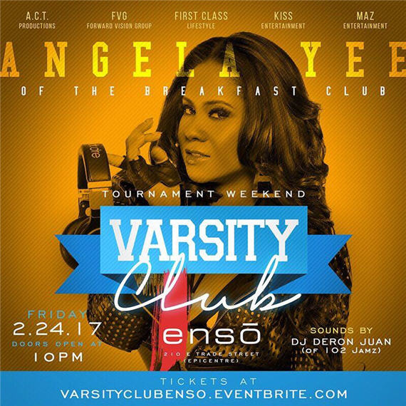 Varsity Club – Friday Night – Hosted By Angela Yee