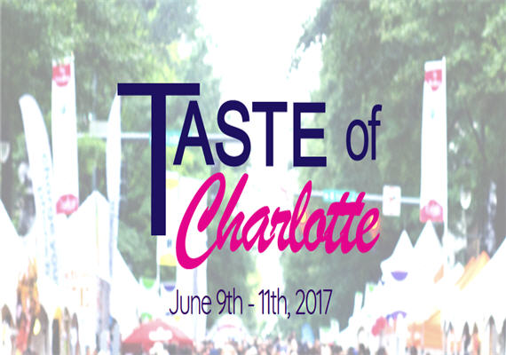 2017 Taste of Charlotte – June 9th – 11th