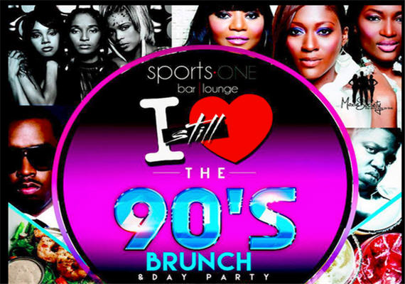 I Still Love The 90s Brunch & Day Party