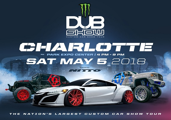 2018 Dub Show Tour – Charlotte – May 5th