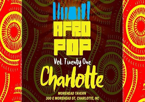 AfroPop! Charlotte, Vol.21: Afrobeats, Soca, Fashion & Vendors