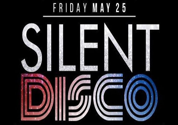 Silent Disco – Memorial Day Weekend