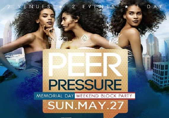 ★-★ PEER PRESSURE ★-★ Memorial Weekend Day & Block Party