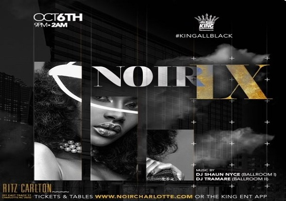 Noir IX #KingAllBlack At The Ritz!
