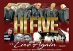 The Love Again Tour Hi Five Soul For Real