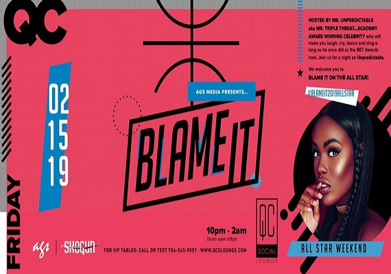 Blame It… All Star Weekend 2019 Party – Feb 15th