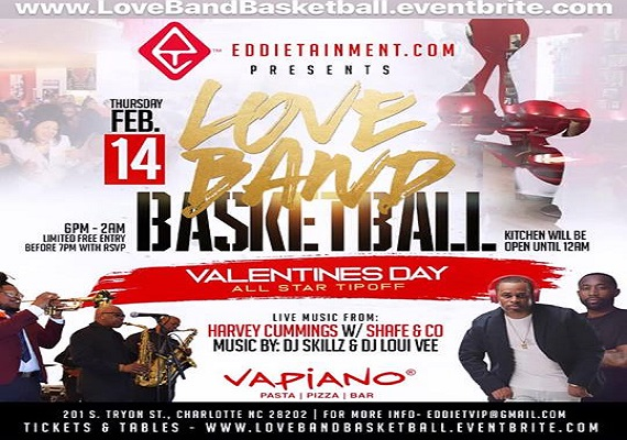Eddietainment Presents Love Band Basketball – Feb 14th