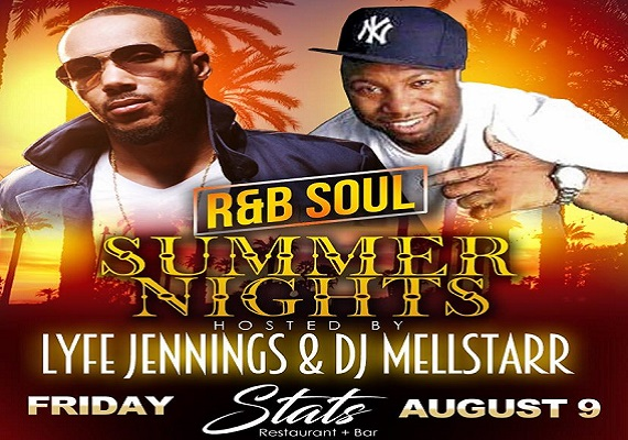 LYFE JENNINGS | R&B SOUL SUMMER NIGHTS | FRI AUG 9 @ STATS