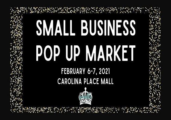 Small Business Pop Up Marketplace at Carolina Place Mall